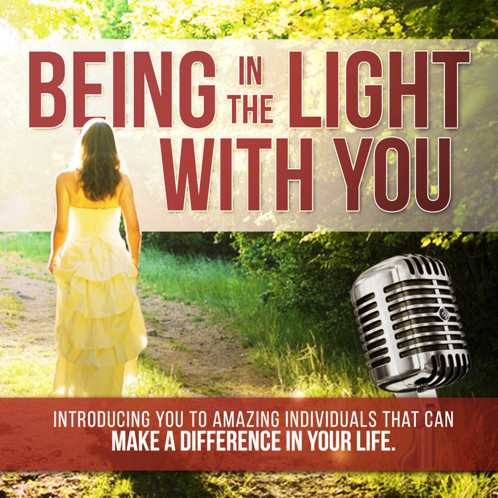 BEING_IN_THE_LIGHT_WITH_YOU